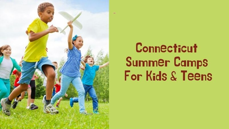 Connecticut Summer Camps For Kids & Teens of All Ages